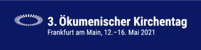 """""""Schaut hin"""" (Markus 6,38) – 3.Ökumenischer Kirchentag in Frankfurt am Main"""
